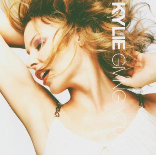Kylie Minogue - Giving You Up CD