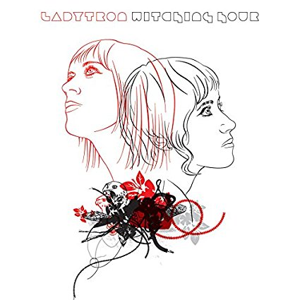 Ladytron - Witching Hour CD + 4 bonus remixes.