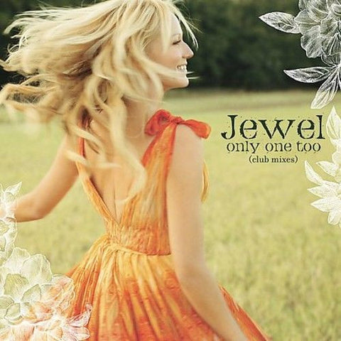 Jewel - Only One Too (Club Mixes) - CD Single