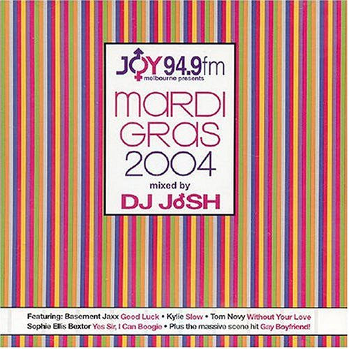 Joy 94.9 fm Melbourne Presents -- Mardi Gras 04 - 2CD