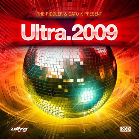The Riddler & Cato K Present: Ultra.2009 - (Various: Britney Spears, Cascada, September, Sia) - 2CD