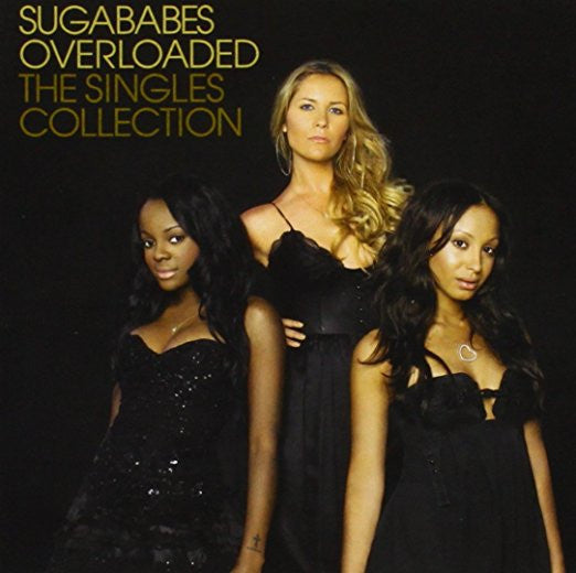 Sugababes - Overloaded The Singles Collection CD