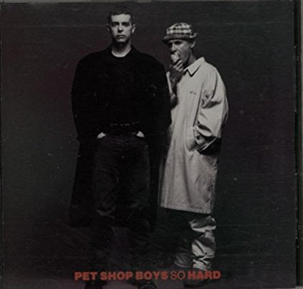 Pet Shop Boys - So Hard Remix CD single (Used)