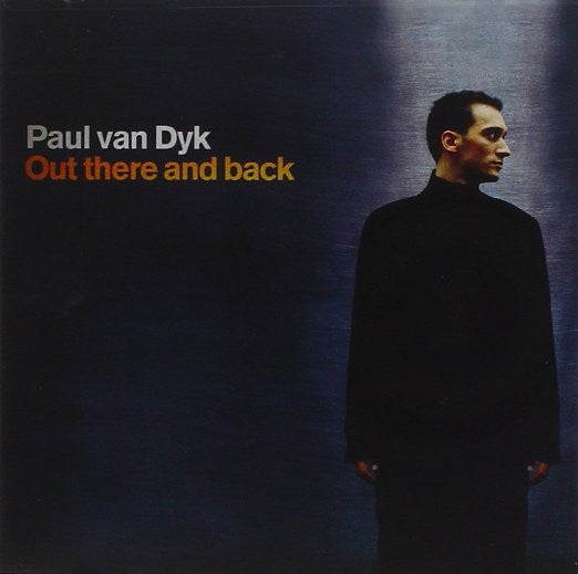 Paul Van Dyk  Out There and Back 2CD