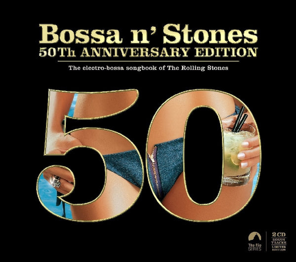 Bossa n' Stones - 50th Anniversary Edition - 2CD Set