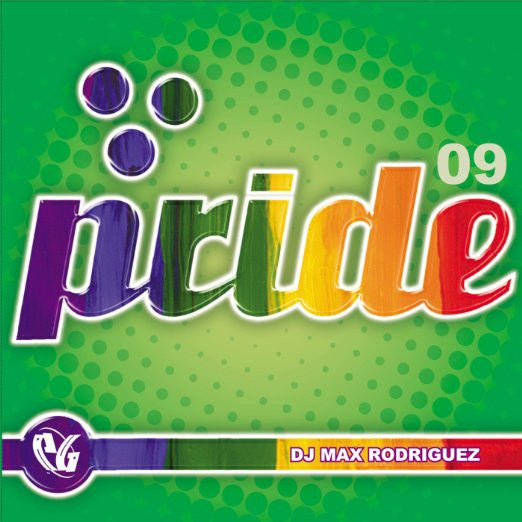 Pride 2009  (Dj Max Rodriguez) CD NEW