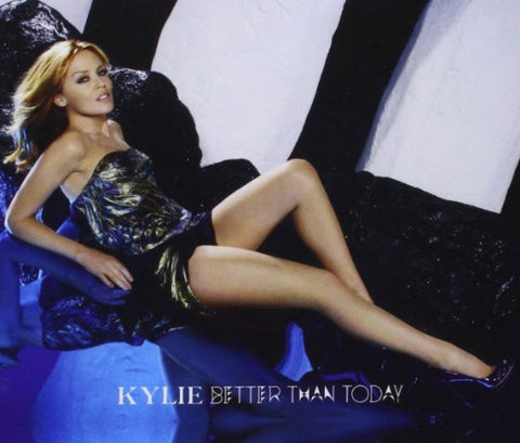 Kylie Minogue - Better Than Today Import, CD Single