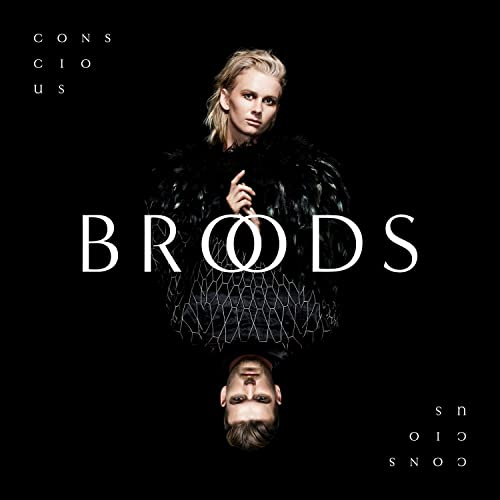 BROODS - Conscious Used CD