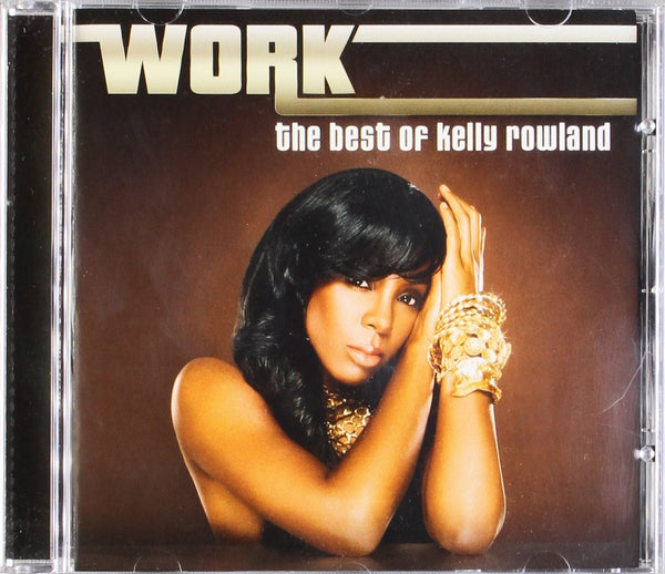 Kelly Rowland (Destiny's Child) - Work: The Best Of Kelly Rowland - CD