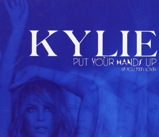 Kylie Minogue - Put Your Hands Up / Cupid Boy (IMPORT Single)