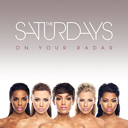 The Saturdays - On Your Radar CD + 2 bonus (Import)