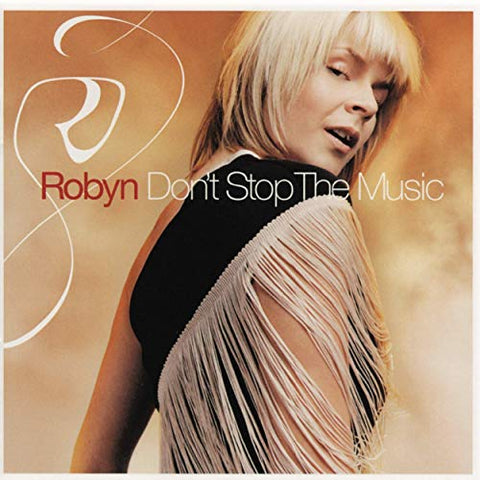 Robyn - Don't Stop The Music 2002 CD = Used