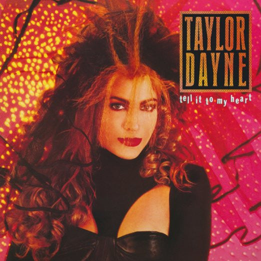 Taylor Dayne - Tell It to My Heart: Deluxe Edition Import