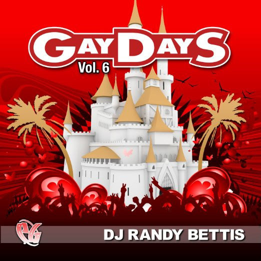 Gay Days vol.6  CD (Dj Randy Bettis)