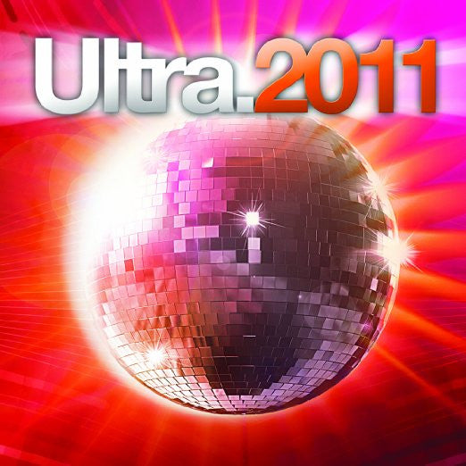 Ultra 2011 - 2CD (Lady Gaga, Ke$ha, Dragonette, Sophie-ellis Bextor +)  New