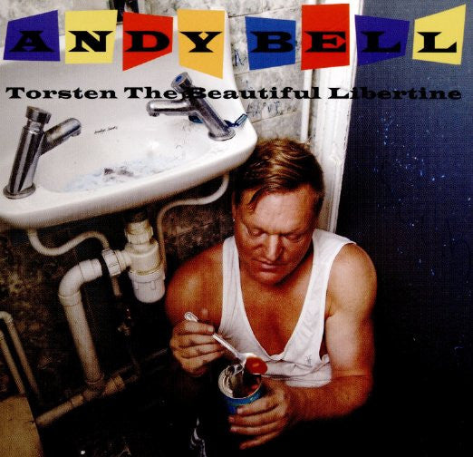 Andy Bell - Torsten the Beautiful Libertine [Import] CD