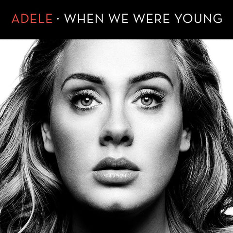 Adele  - When We Where Young (DJ Remix CD Single)