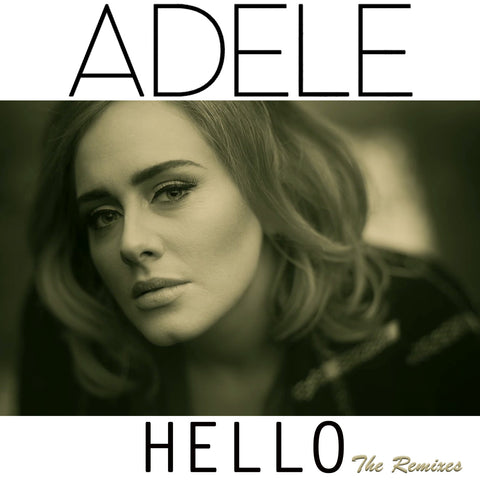 Adele - Hello (Remixes)