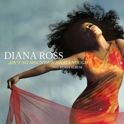 Diana Ross - Ain't No Mountain High Enough 2018  (DJ CD Single)