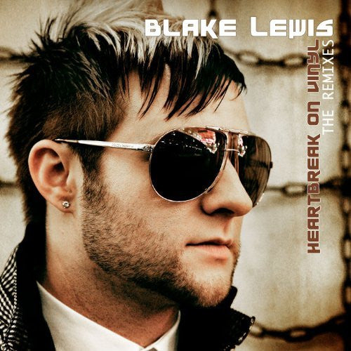 Blake Lewis - Heartbreak On Vinyl (The Remixes) CD single