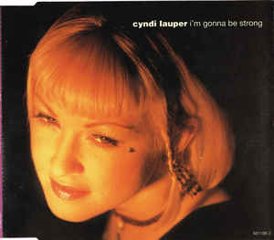 Cyndi Lauper - I'm Gonna Be Strong (Import CD single) Used