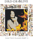 DEAD OR ALIVE - Fan The Flame (Part 1): 30th Anniversary Edition [180-Gram WhiteColored Vinyl] IMPORT