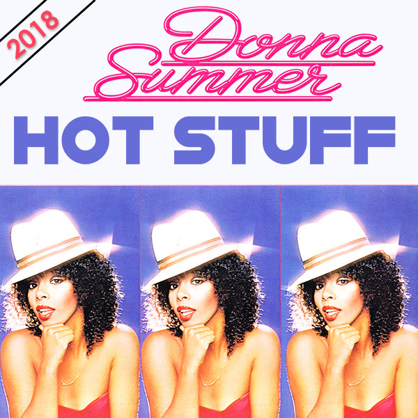 Donna Summer - Hot Stuff 2018 REMIX DJ CD single