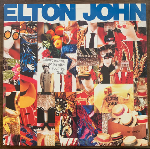 "Elton John -  I Don't Wanna Go On With You Like That 1988 12"" LP VINYL - Used"