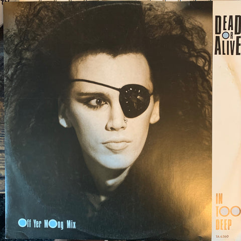 "Dead Or Alive -IN TOO DEEP  (80s 12"" remix Vinyl) used"