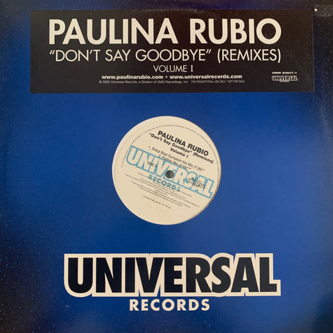 "Paulina Rubio - Don't Say Goodbye (Remixes) volume 1 (LP 12"") Vinyl -used"