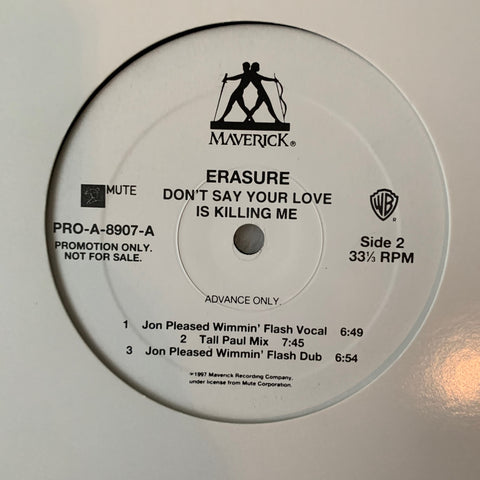 "Erasure - Don't Say Your Love Is Killing Me (Promotional only) 12"" LP VINYL -"