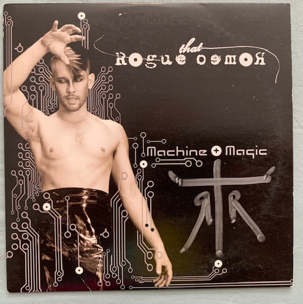 The Rogue Romeo (AKA: Kevin Stea) - Machine + Magic (Signed CD)