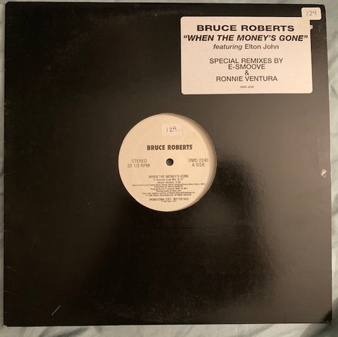 "Bruce Roberts ft: Elton John - When The Money's Gone (Promo 12"") LP Vinyl"