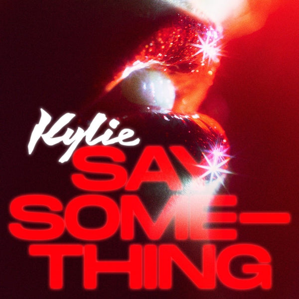 Kylie Minogue - SAY SOMETHING (DJ remix CD single) Version 1 artwork