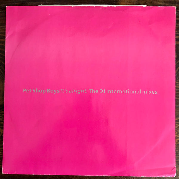 Pet Shop Boys ‎- It's Alright (The DJ International Mixes) - USED 12' LP Vinyl