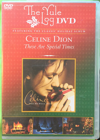 Celine Dion: These Are Special Times - The Yule Log DVD (2010) Used