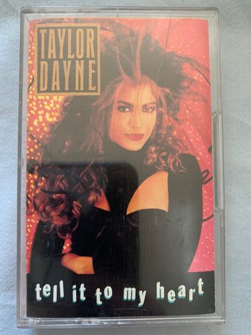 Taylor Dayne - Tell It To My Heart - Audio Cassette- Used