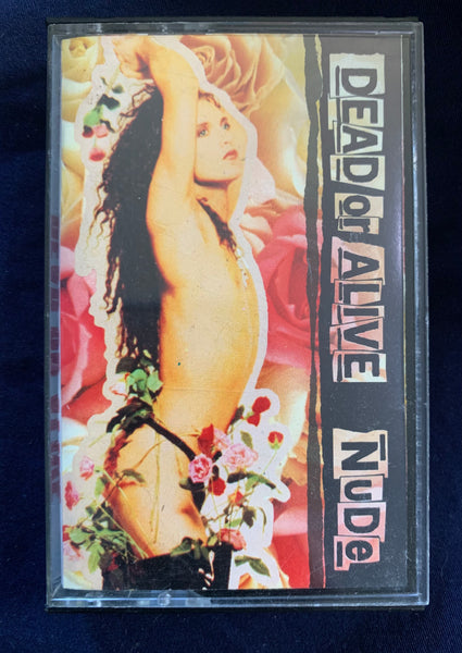 Dead Or Alive - NUDE - Cassette Tape - Used