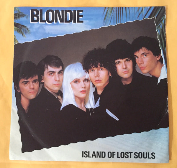 Blondie - Island Of Lost Souls 45 Vinyl record
