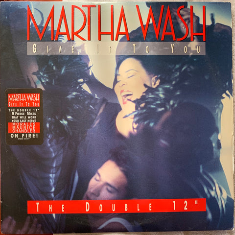 "Martha Wash - Give It To You (2xLP) remix Vinyl 12"" - Used"