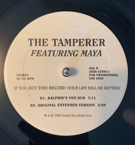 "The Tamperer ft: Maya - If You Buy This Record (you life will be better) Promo 12"" LP Vinyl - used"