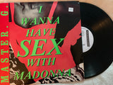 "Master G.  I Want To Have Sex With Madonna (1992 12"" remix LP) Vinyl"