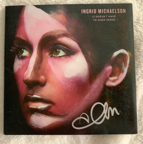 Ingrid  Michaelson - SIGNED CD -- Autographed (It Doesn't Have To Make Sense)