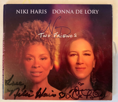 Donna De Lory & Niki Haris : Two Friends (Autographed by both N&D) - New CD - (Signed in Black)