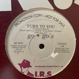 "The Go-Go's - Promotional ''Turn To You '' 12"" LP Vinyl - Used"