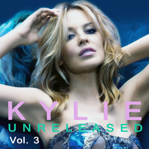Kylie Minogue - Unreleased Collection vol. 3 (Import CD)