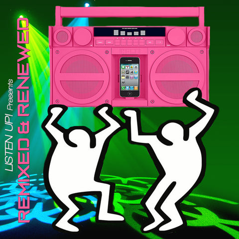 Listen Up! Presents REMIXED & RENEWED (DJ CD)