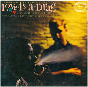 Love is a Drag: For Adult Listeners Only [Digipak] CD