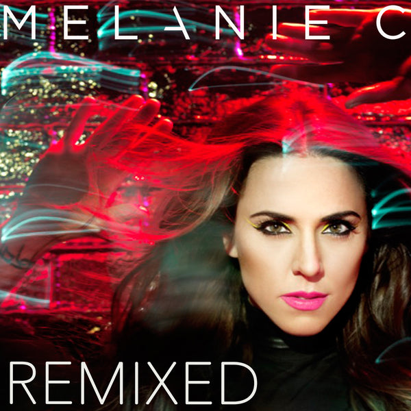 Melanie C - Remix Collection CD + bonus DVD of Music Videos