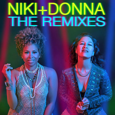 Niki & Donna : THE REMIXES CD -  Niki Haris & Donna De Lory -exclusive  CD - New
